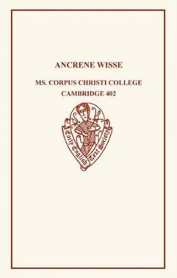 Ancrene Wisse - Early English Text Society Original Series (Paperback)