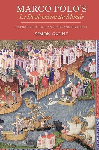 Marco Polo's <I>Le Devisement du Monde</I>: Narrative Voice, Language and Diversity - Gallica v. 31 (Hardback)