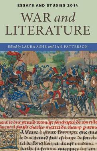 War and Literature - Essays and Studies v. 67 (Hardback)