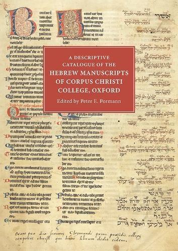 A Descriptive Catalogue of the Hebrew Manuscripts of Corpus Christi College, Oxford (Hardback)