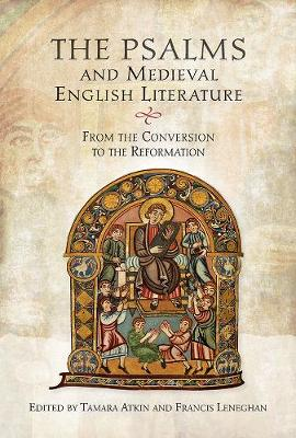 The Psalms and Medieval English Literature: From the Conversion to the Reformation (Hardback)