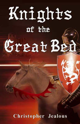 The Knights of the Great Bed (Paperback)