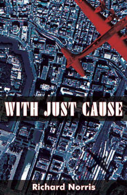 With Just Cause: And Deadly Memento (Paperback)