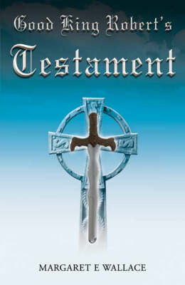 Good King Robert's Testament (Paperback)