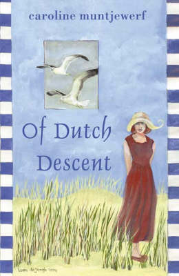 Of Dutch Descent (Paperback)