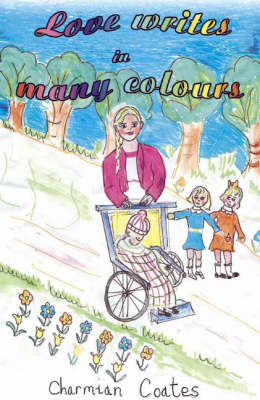Love Writes in Many Colours (Paperback)