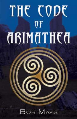 The Code of Arimathea (Paperback)