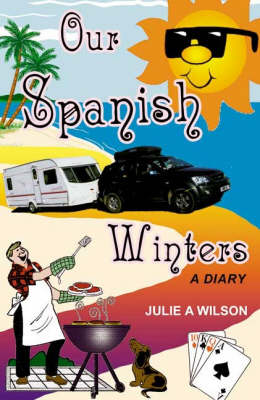 Our Spanish Winters: A Diary (Paperback)