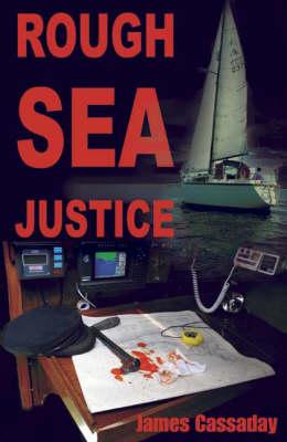 Rough Sea Justice (Paperback)
