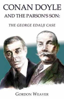 Conan Doyle and the Parson's Son: The George Edalji Case (Paperback)