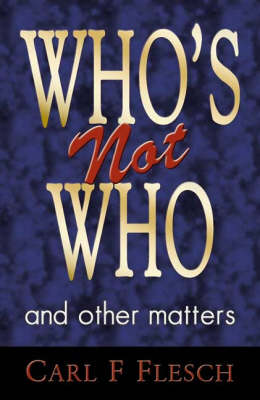 Who's Not Who and Other Matters (Paperback)