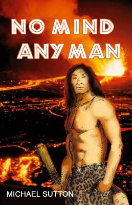 No Mind Any Man (Paperback)
