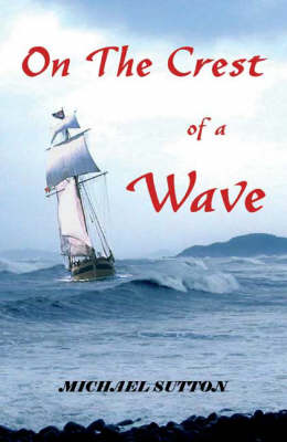 On the Crest of a Wave (Paperback)