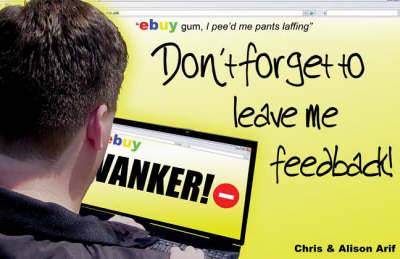 Don't Forget to Leave Me Feedback (Paperback)