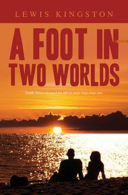 A Foot in Two Worlds (Paperback)