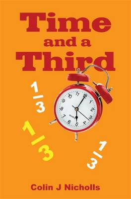 Time and a Third (Paperback)