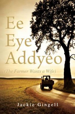 Ee Eye Addyeo (the Farmer Wants a Wife) (Paperback)