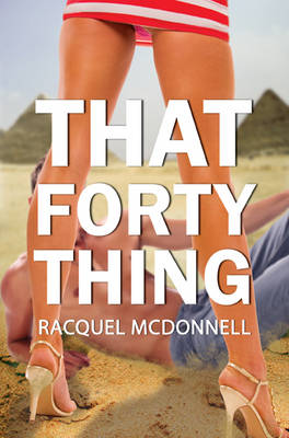 That Forty Thing (Paperback)