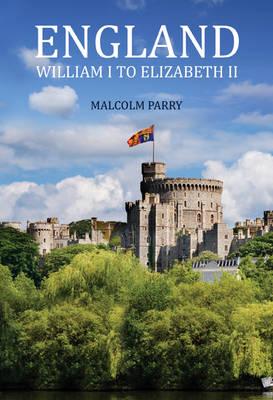 England: William I to Elizabeth II (Paperback)