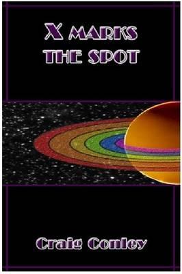 X Marks the Spot (Paperback)