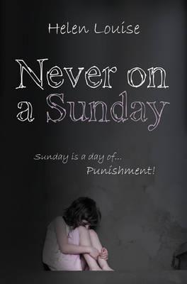 Never on a Sunday (Paperback)