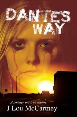 Dantes Way (Paperback)