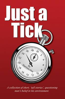 Just a Tick (Paperback)
