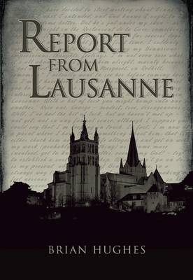 Report from Lausanne (Paperback)
