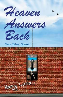 Heaven Answers Back (Paperback)
