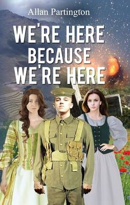 We're Here Because We're Here (Paperback)