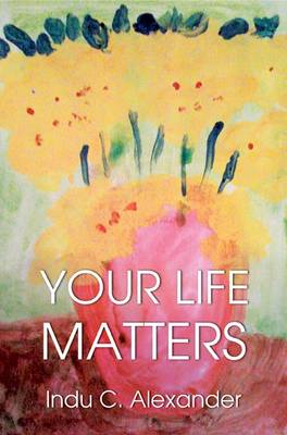 Your Life Matters (Paperback)