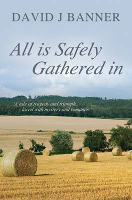 All is Safely Gathered in (Paperback)