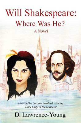 Will Shakespeare: Where Was He? (Paperback)