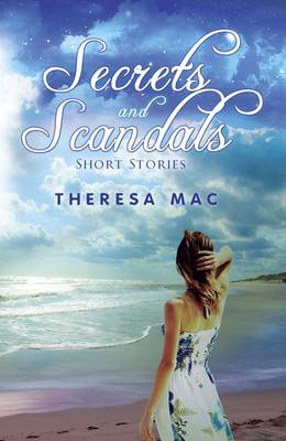 Secrets and Scandals: Short Stories (Paperback)