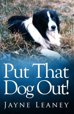 Put That Dog Out! (Paperback)