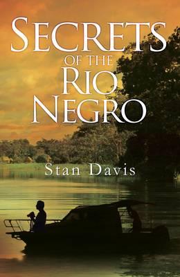Secrets of the Rio Negro (Paperback)