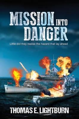 Mission into Danger (Paperback)