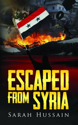 Escaped from Syria (Paperback)