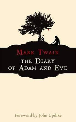 The Diary of Adam and Eve (Paperback)