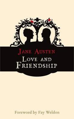 Love and Friendship - Hesperus Classics (Paperback)
