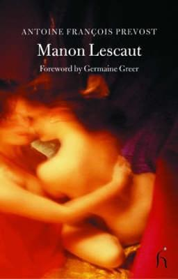 Manon Lescaut - Hesperus Classics (Paperback)