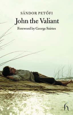 John the Valiant - Hesperus Classics  - Poetry (Paperback)