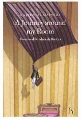 A Journey Around My Room - Hesperus Classics (Paperback)