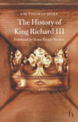 The History of King Richard III - Hesperus Classics (Paperback)