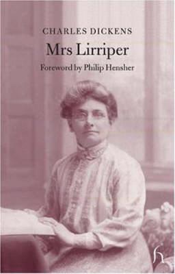 Mrs Lirriper - Hesperus Classics (Hardback)