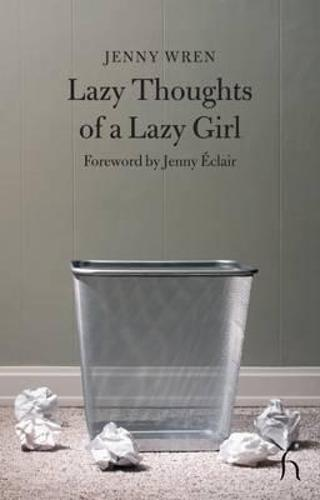 Lazy Thoughts of a Lazy Girl (Paperback)