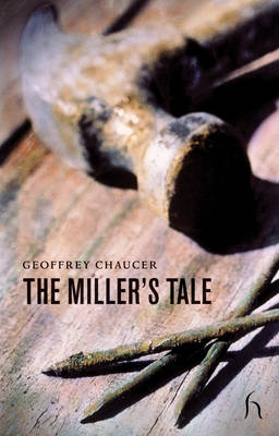 The Miller's Tale - Canterbury Tales (Paperback)