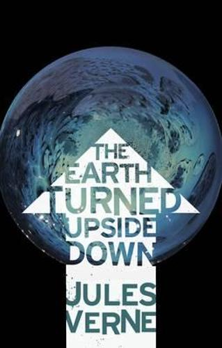 The Earth Turned Upside Down (Paperback)