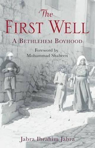 The First Well: A Bethlehem Boyhood (Paperback)