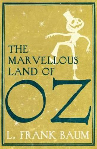 The Marvellous Land of Oz (Paperback)
